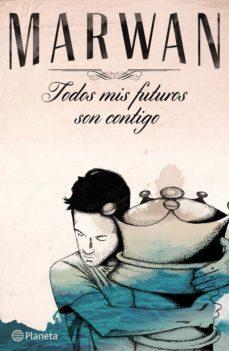 Portada libro - Todos mis futuros son contigo
