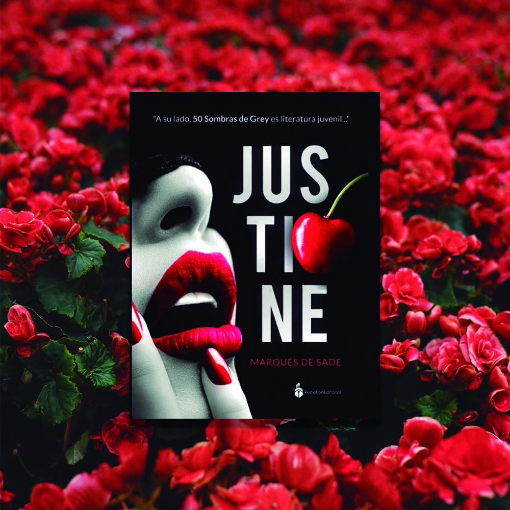 Imagen destacada - Rebelión editorial lanza Justine, la infame novela del Marqués de Sade