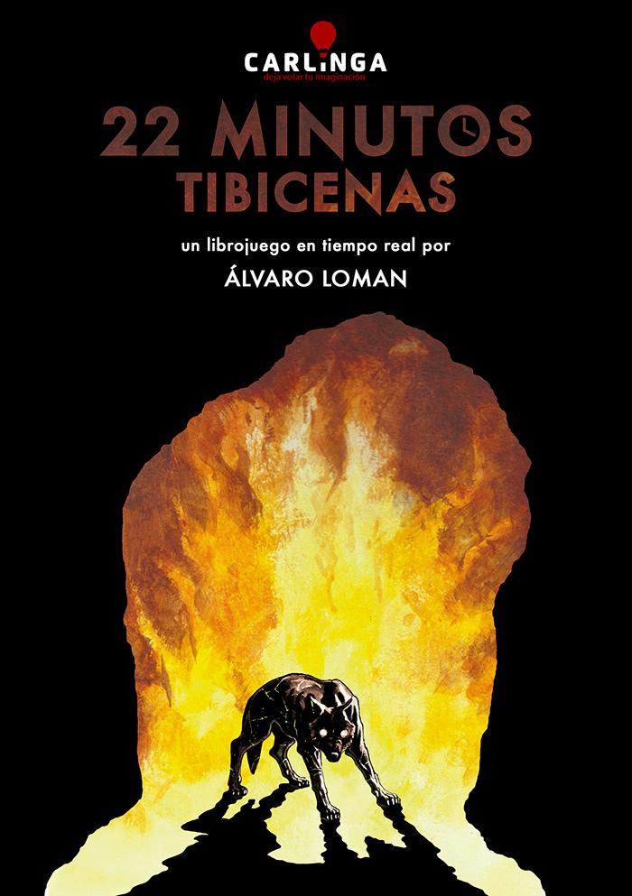 Portada libro - 22 minutos: Tibicenas