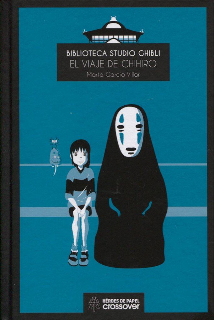 Portada libro - Biblioteca Studio Ghibli: El viaje de Chihiro