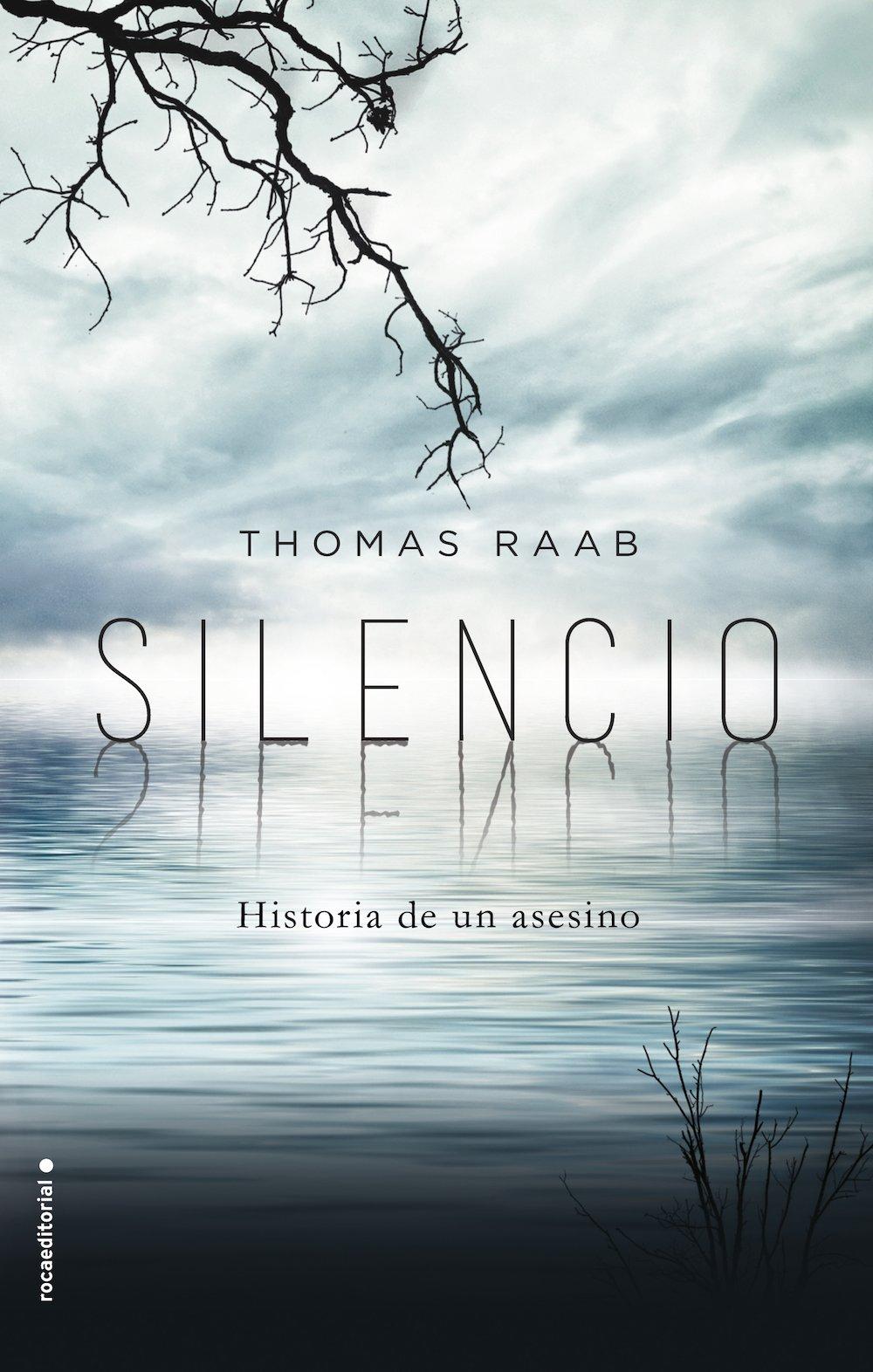 Portada libro - Silencio: Historia de un asesino