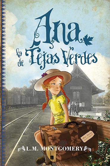 Portada libro - Ana la de Tejas Verdes