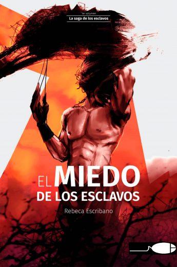 Portada libro - El miedo de los esclavos