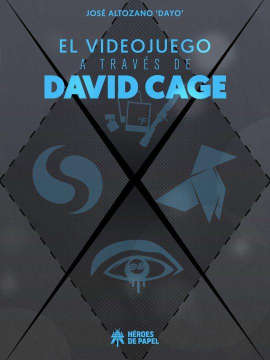 Portada libro - El videojuego a través de David Cage