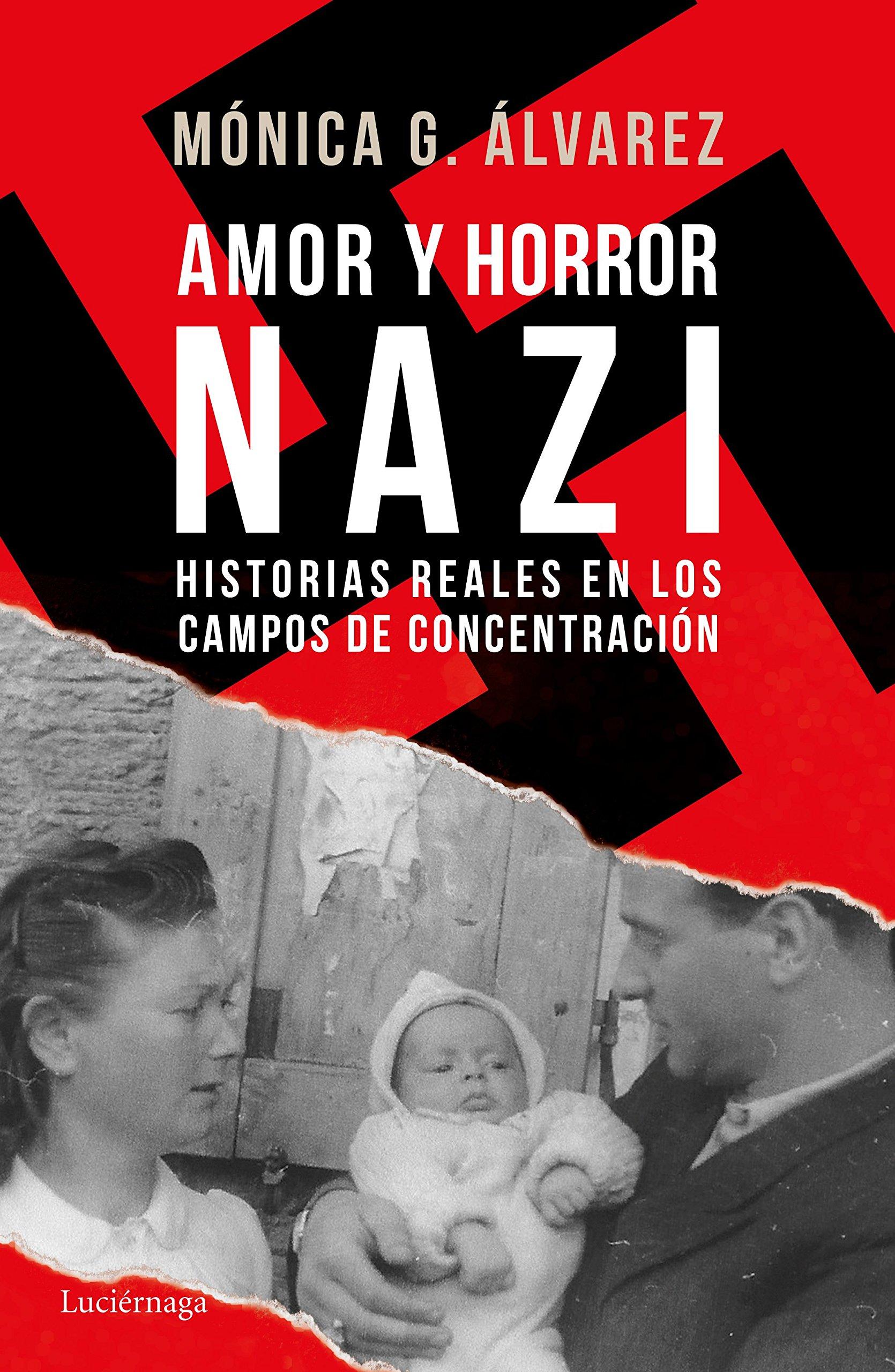 Portada libro - Amor y horror nazi: Historias reales de los campos de concentración