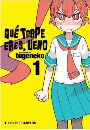 Portada libro - Qué torpe eres, Ueno