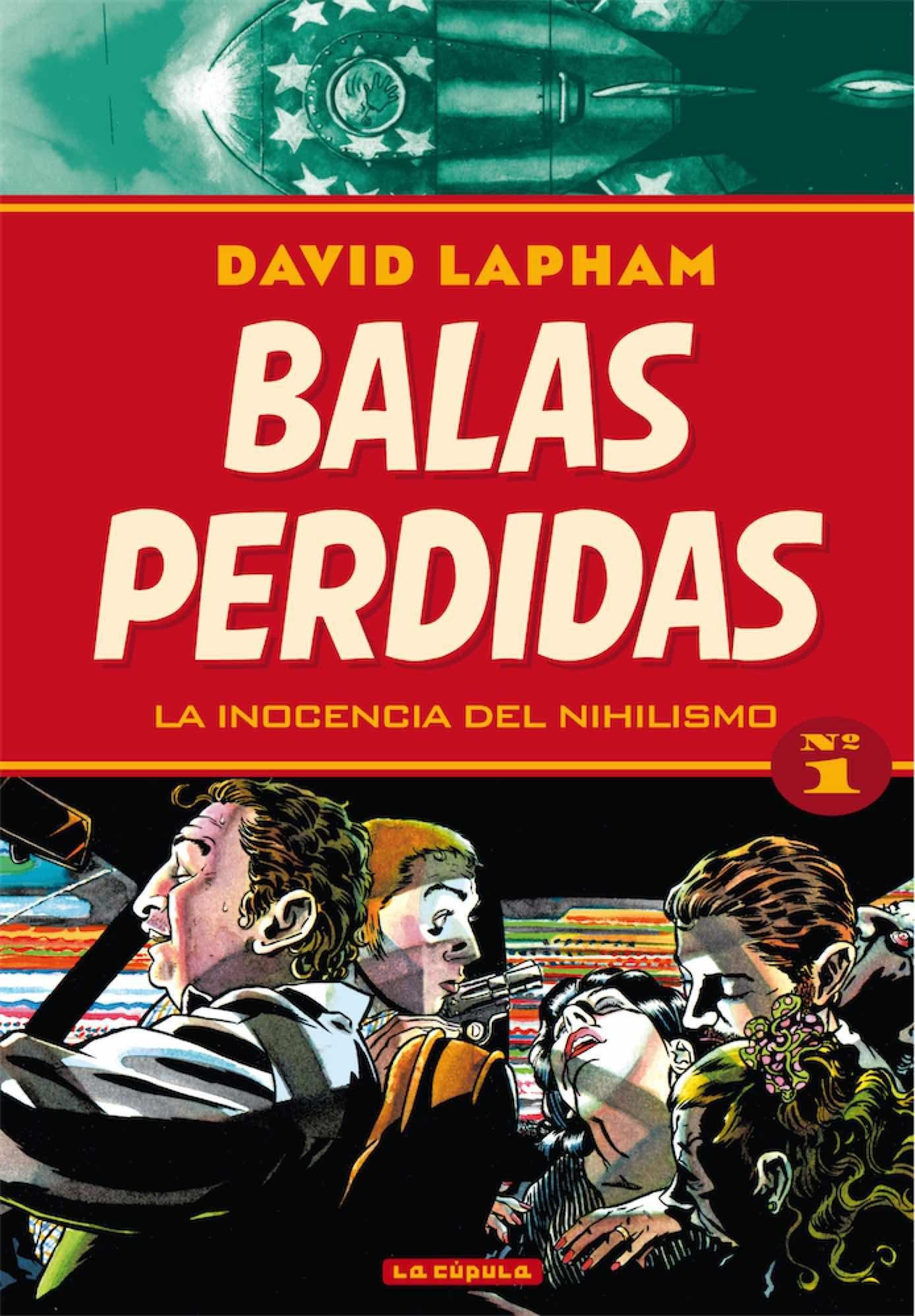 Portada libro - Balas perdidas 01, la inocencia del nihilismo