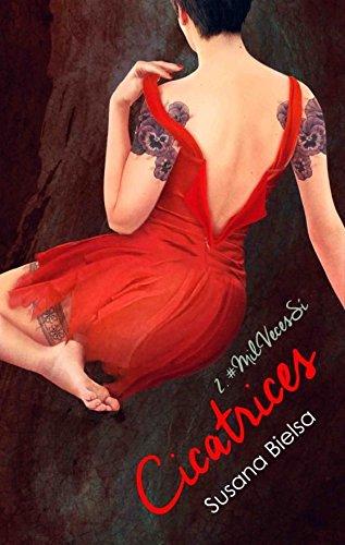 Portada libro - Cicatrices 2: Mil Veces Sí