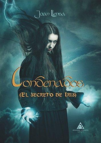 Portada libro - Condenados: El Secreto de Iris