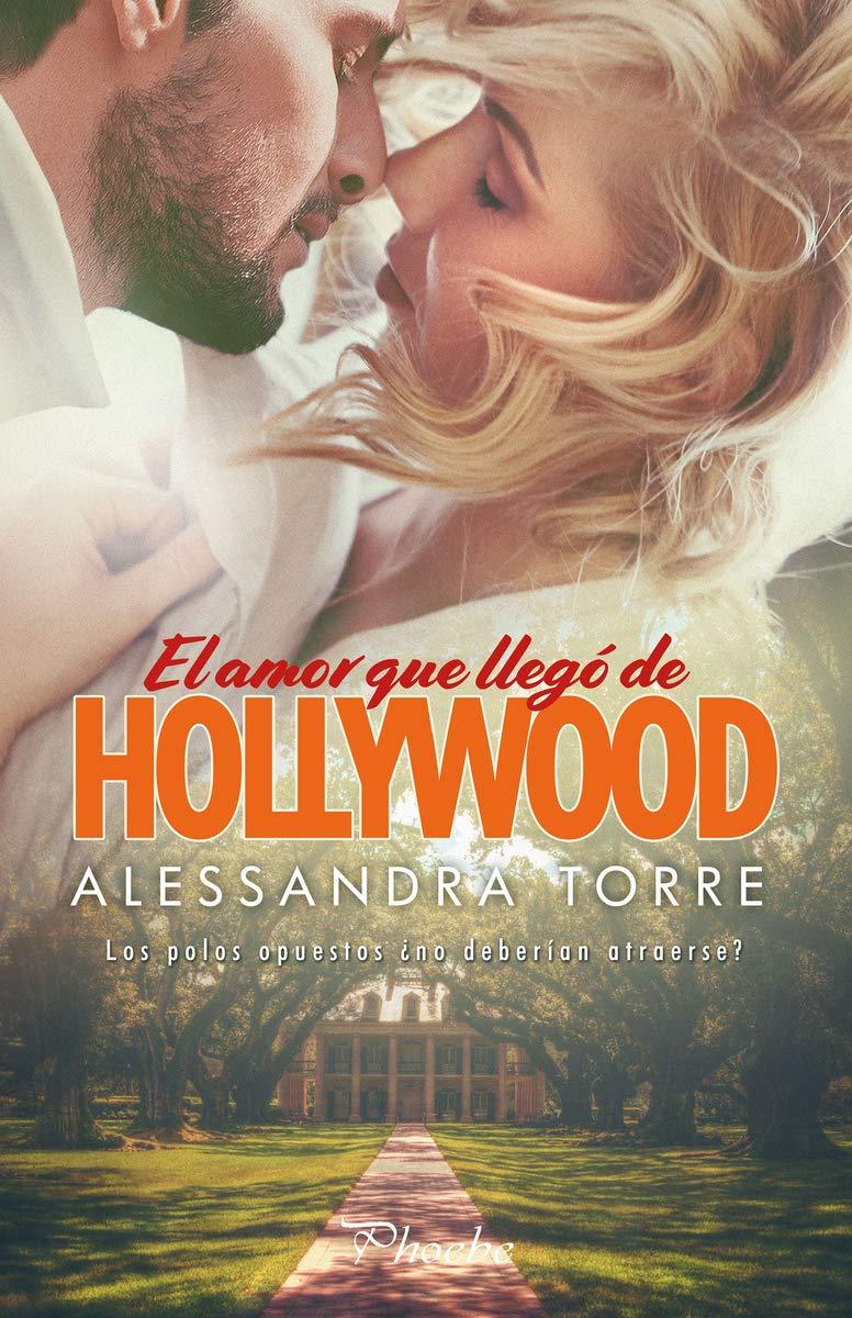 Portada libro - El amor que llegó de Hollywood