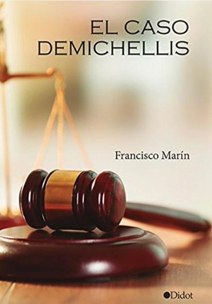 Portada libro - El caso Demichelis