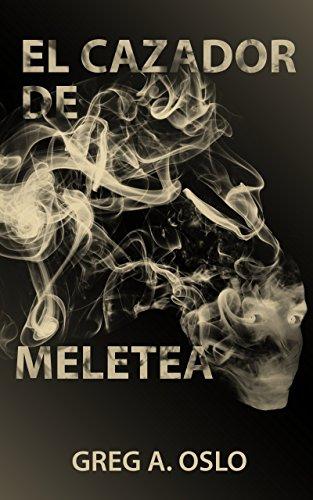 Portada libro - El cazador de Meletea