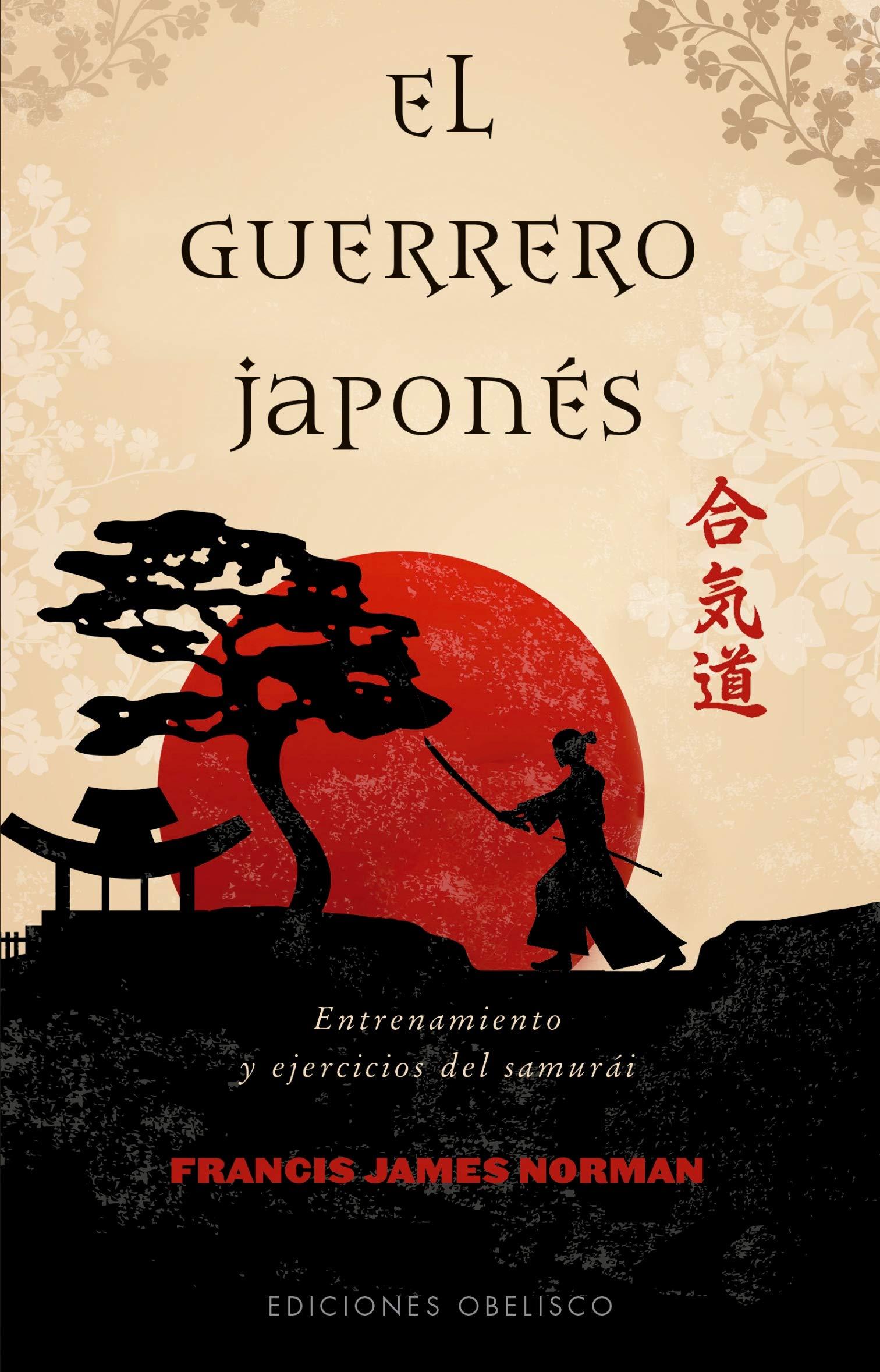 Portada libro - El guerrero japonés: entrenamiento y ejercicios del samurái