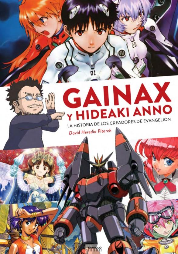 Portada libro - Gainax y Hideaki Anno. La historia de los creadores de Evangelion