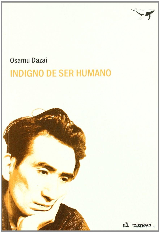 Portada libro - Indigno de ser humano