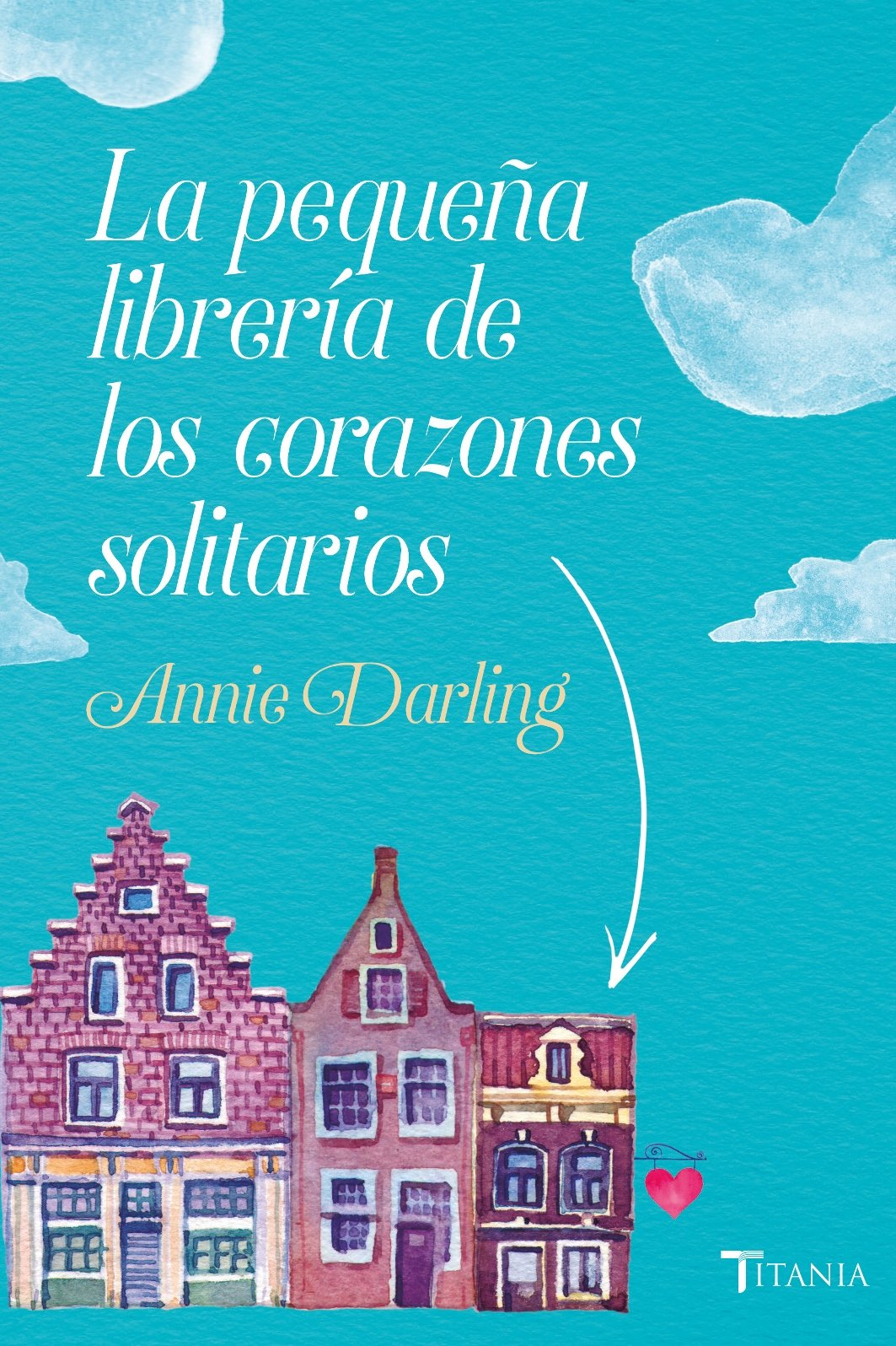 Portada libro - La pequeña librería de los corazones solitarios