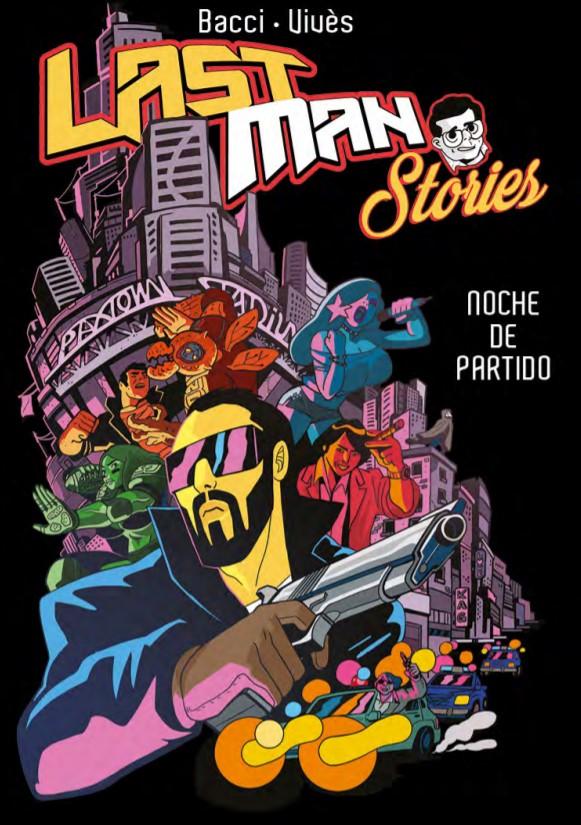 Portada libro - LastMan Stories: Noche de Partido
