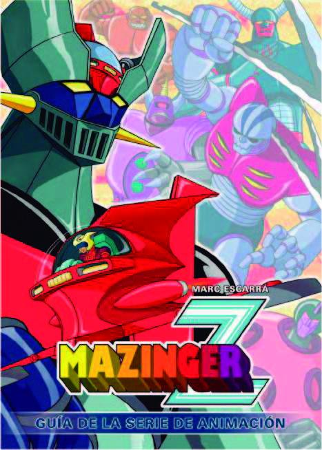 Portada libro - Mazinger Z. Guía de la serie de animación