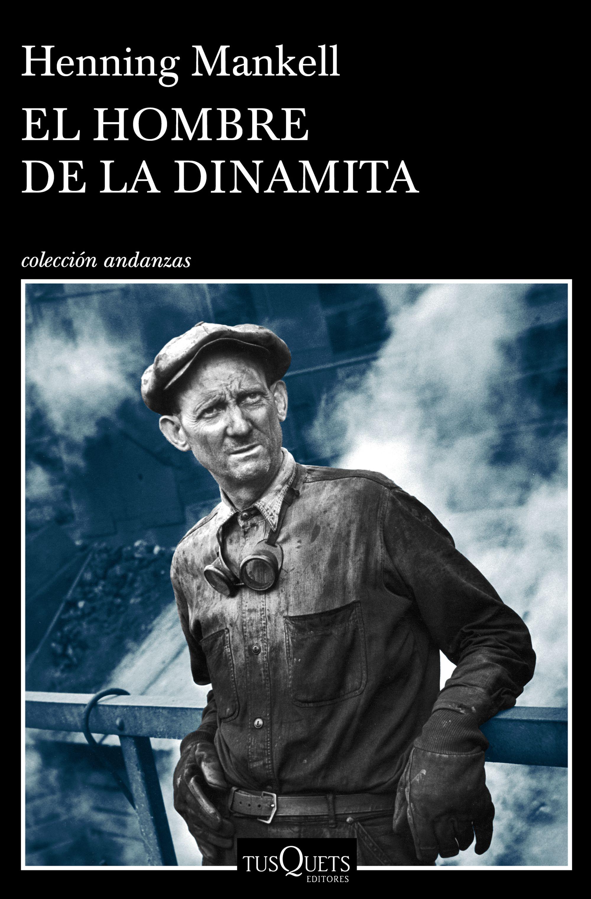 Portada libro - El hombre de la dinamita