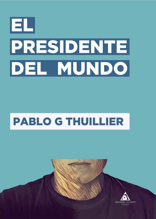 Portada libro - El presidente del mundo