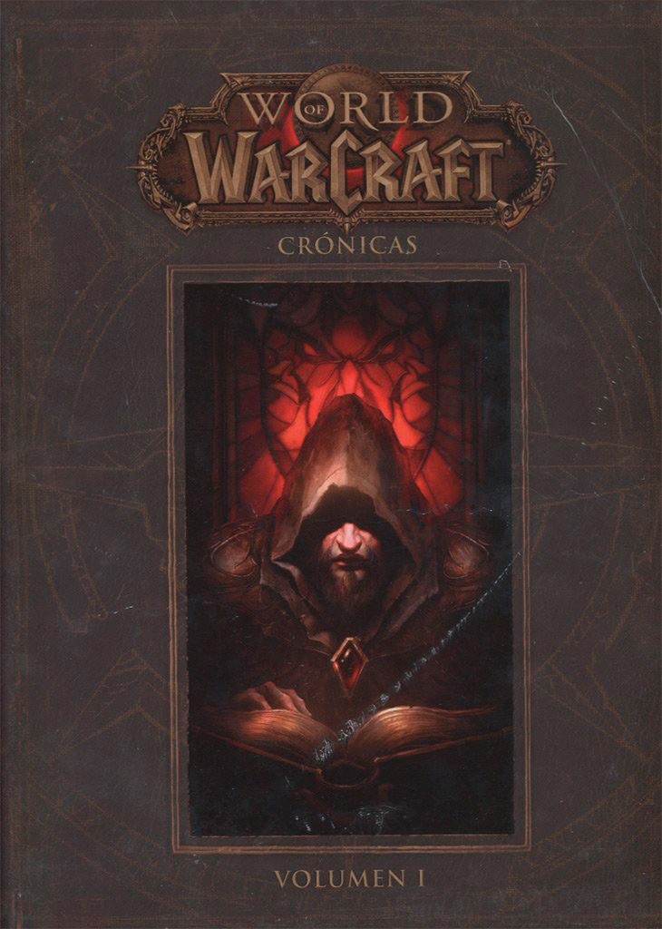 Portada libro - World Of Warcraft. Crónicas 1