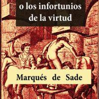 Los infortunios de la virtud, del marqués de Sade. Análisis
