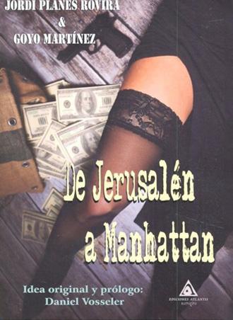 De Jerusalén a Manhattan, presentación del libro