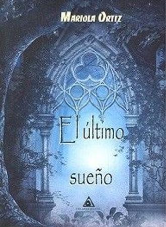 """Atlantis presenta """"El último sueño"""", de Mariola Ortiz"""