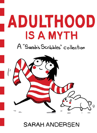 Adulthood is a myth, reseña de Sarah Scribbles