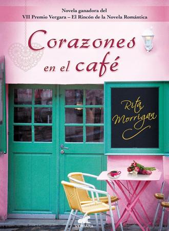 Corazones en el café de Rita Morrigan llega a nuestras estanterías