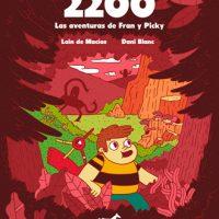 2200. Las aventuras de Fran y Picky, análisis completo