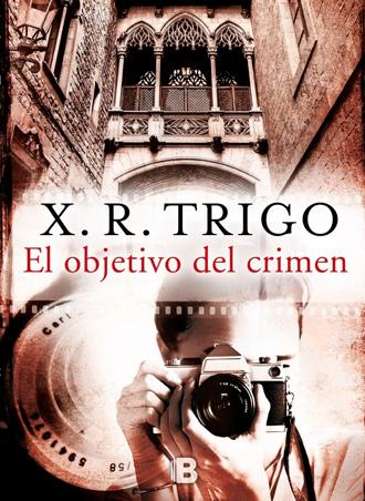 El objetivo del crimen de X.R. Trigo saldrá a la venta el próximo 15 de febrero