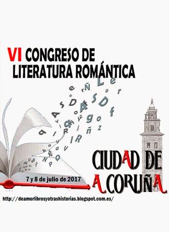 VI Congreso de Literatura Romántica en A Coruña, 7 y 8 de julio