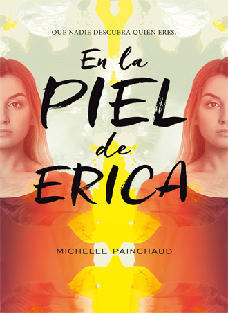 En la piel de Érica de Michelle Painchaud sale a la venta