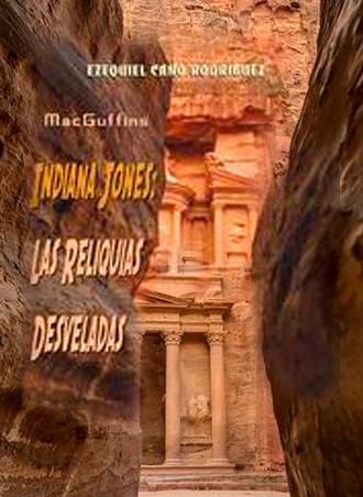 MacGuffins. Indiana Jones: Las reliquias desveladas, presentación el jueves 16 de febrero