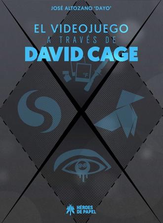 """Abierto el plazo de reservas de """"El videojuego a través de David Cage"""", por el Youtuber Dayo"""