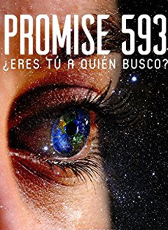 PROMISE 593 ¿Eres tú a quien busco? de Ángel Gallego Vila, una novela de ciencia ficción
