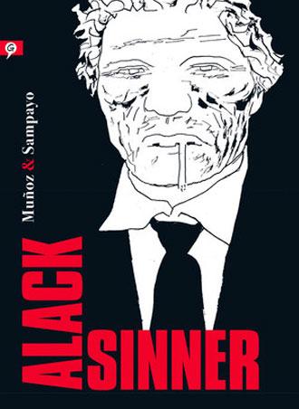 Alack Sinner, de José Muñoz y Carlos Sampay se publica en marzo