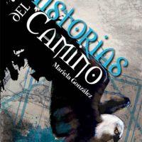 Historias del camino, análisis de la obra de Mariela González