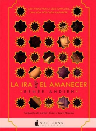 La ira y el amanecer de Renée Ahdieh, ya en librerías