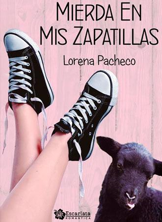 Mierda en mis zapatillas, de Lorena Pacheco se publica el 23 de marzo