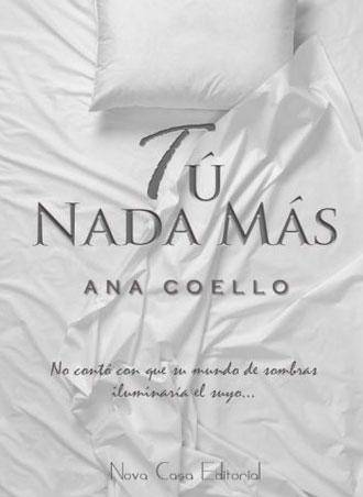 Tú nada más, de Ana Coello en preventa desde el 15 de marzo
