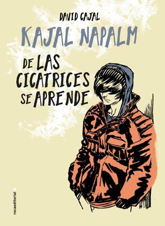 De las cicatrices se aprende 🙁📝 de Kajal Napalm ya a la venta en librerías