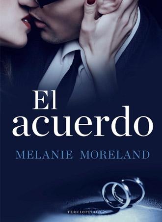 El acuerdo de Melanie Moreland ?? a la venta el 27 de abril