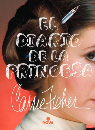 El diario de la princesa ??? de Carrie Fisher, publicado por Nova Libros