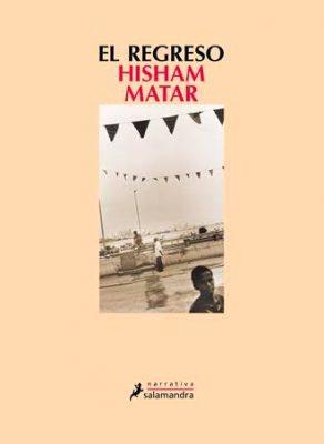 El regreso Hisham Matar