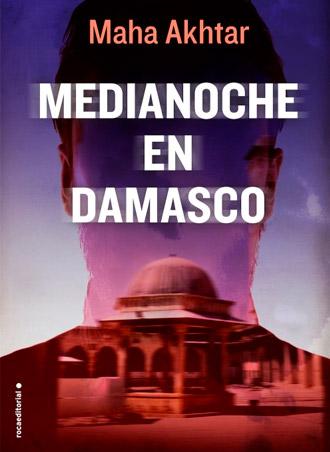 Medianoche en Damasco 🌜🏝️ ¡¡a la venta el 27 de abril!!