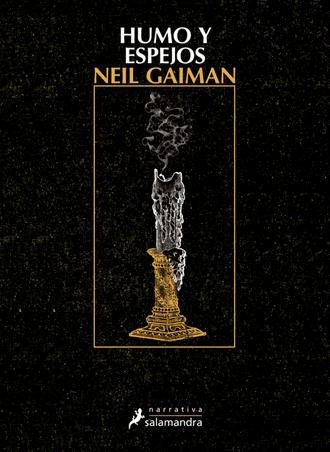 Humo y espejos 🕯️✍🏻 de Neil Gaiman, nueva edición el 25 de mayo