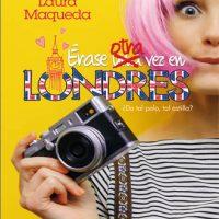 Érase otra vez en Londres, análisis de la nueva novela de Laura Maqueda