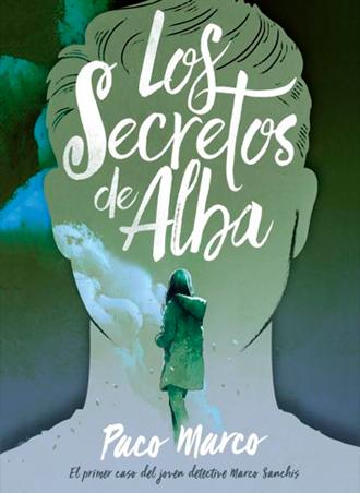 Los secretos de Alba 🔎🕵🏻 sale a la venta el 15 de mayo